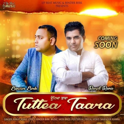 Download Tuttea Taara Ranjit Rana mp3 song, Tuttea Taara Ranjit Rana full album download