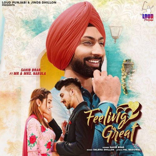 Download Feeling Great Sahib Brar mp3 song, Feeling Great Sahib Brar full album download