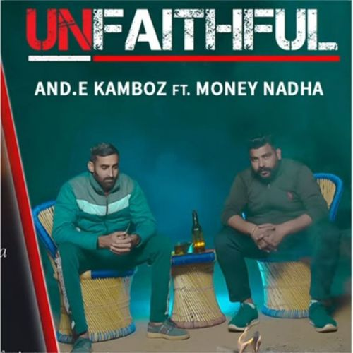 Download Unfaithful Andy Kamboj, Money Nadha mp3 song, Unfaithful Andy Kamboj, Money Nadha full album download