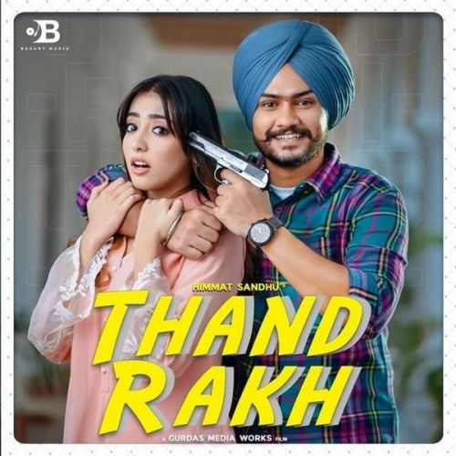Download Thand Rakh Himmat Sandhu mp3 song, Thand Rakh Himmat Sandhu full album download