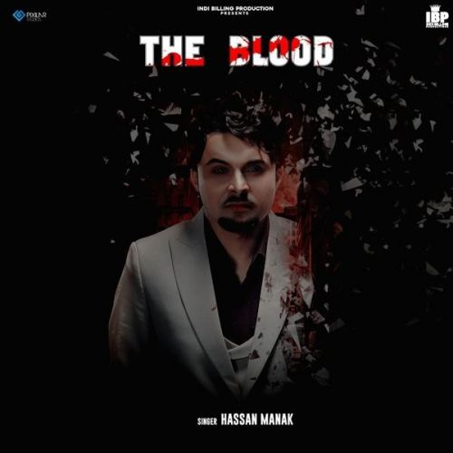 Download Tere Tille Ton Hassan Manak mp3 song, The Blood Hassan Manak full album download