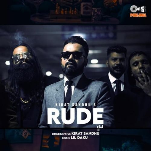 Download Rude Kirat Sandhu mp3 song, Rude Kirat Sandhu full album download