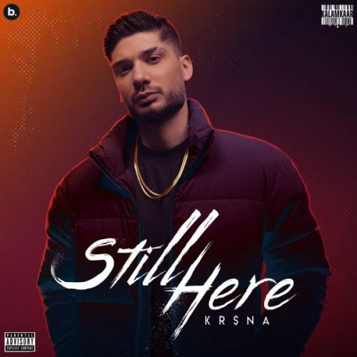 Download Still Here (Intro) Krsna mp3 song, Still Here Krsna full album download