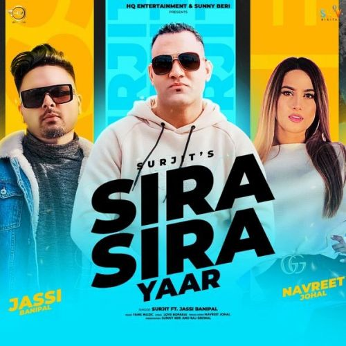 Download Sira Sira Yaar Surjit, Jassi Banipal mp3 song, Sira Sira Yaar Surjit, Jassi Banipal full album download