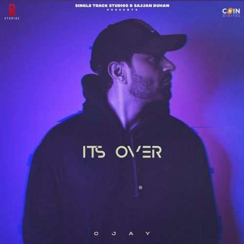 Download Its Over C Jay mp3 song, Its Over C Jay full album download