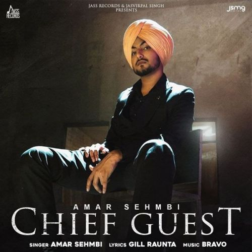 Download Chief Guest Amar Sehmbi mp3 song, Chief Guest Amar Sehmbi full album download