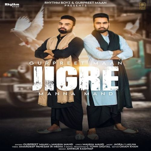 Download Jigre Gurpreet Maan, Manna Mand mp3 song, Jigre Gurpreet Maan, Manna Mand full album download