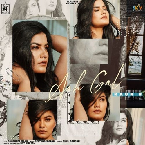 Download Aah Gal Kaur B mp3 song, Aah Gal Kaur B full album download