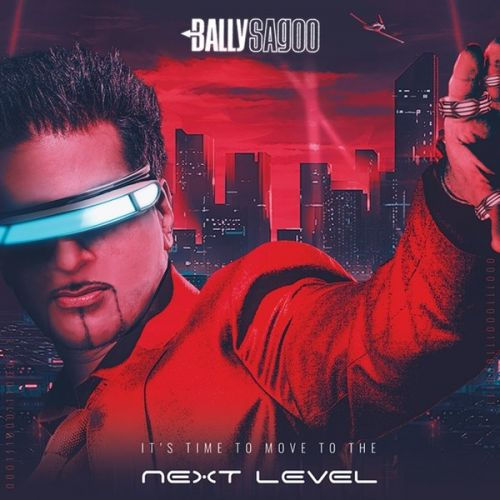 Download Tenu Ki Hoya Bally Sagoo, Arpita Chakraborty mp3 song, Next Level Bally Sagoo, Arpita Chakraborty full album download