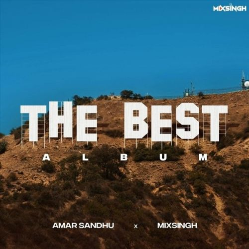 Download Dildariyaan Amar Sandhu mp3 song, The Best Album Amar Sandhu full album download