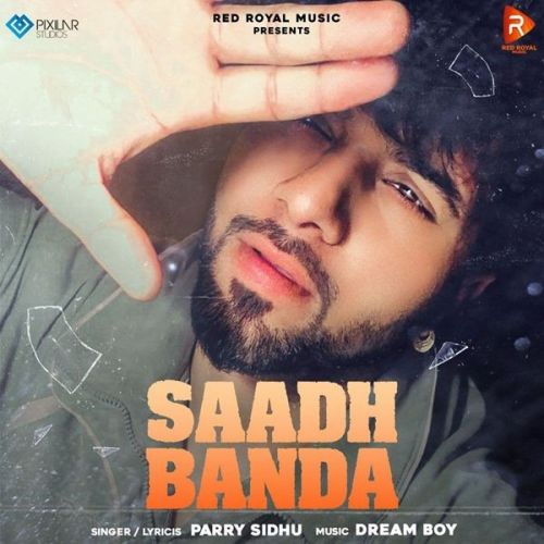 Download Saadh Banda Parry Sidhu mp3 song, Saadh Banda Parry Sidhu full album download