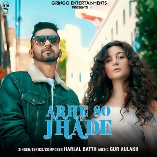 Download Arhe So Jhade Harlal Batth mp3 song, Arhe So Jhade Harlal Batth full album download
