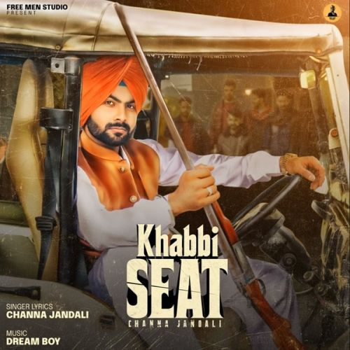 Download Khabbi Seat Channa Jandali mp3 song, Khabbi Seat Channa Jandali full album download