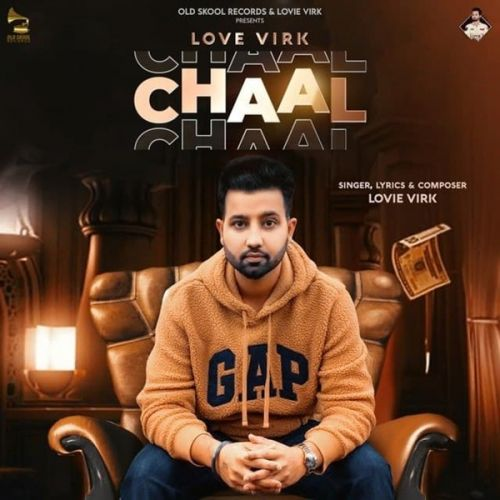 Download Chaal Lovie Virk, Gurlej Akhtar mp3 song, Chaal Lovie Virk, Gurlej Akhtar full album download