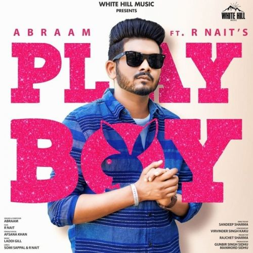 Download Playboy Abraam, Afsana Khan, R Nait mp3 song, Playboy Abraam, Afsana Khan, R Nait full album download