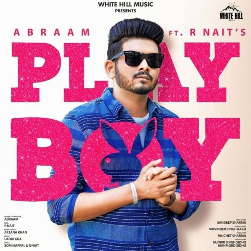 Download Playboy R Nait, Afsana Khan mp3 song, Playboy R Nait, Afsana Khan full album download