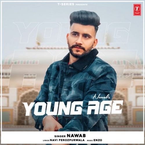 Download Young Age Nawab mp3 song, Young Age Nawab full album download