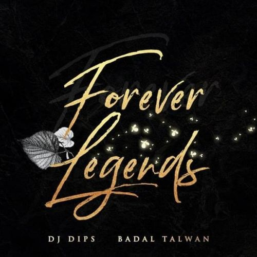 Download Ek Taraa Badal Talwan mp3 song, Forever Legends Badal Talwan full album download