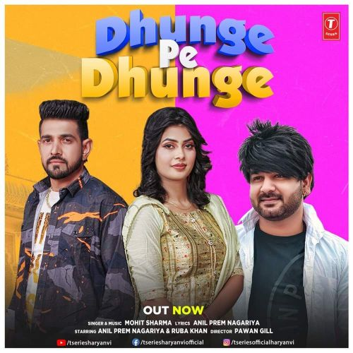 Download Dhunge Pe Dhunge Mohit Sharma mp3 song, Dhunge Pe Dhunge Mohit Sharma full album download