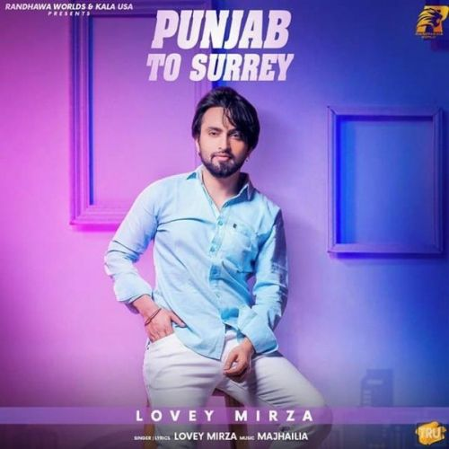 Lovey Mirza mp3 songs download,Lovey Mirza Albums and top 20 songs download