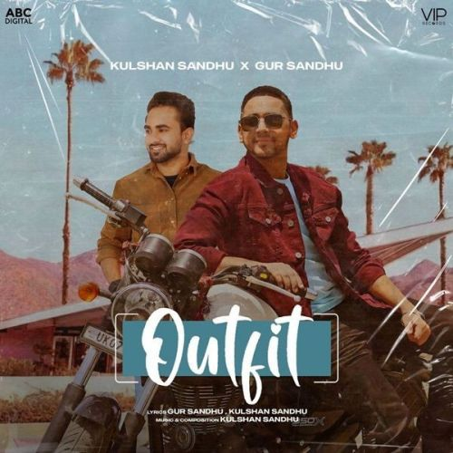 Download Outfit Kulshan Sandhu, Gur Sandhu mp3 song, Outfit Kulshan Sandhu, Gur Sandhu full album download