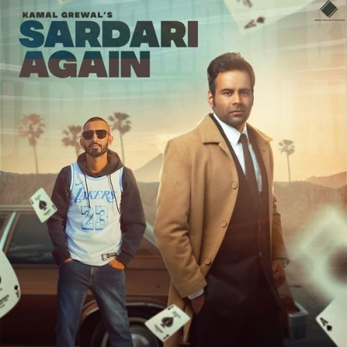 Download Sardari Again Kamal Grewal, Sultaan mp3 song, Sardari Again Kamal Grewal, Sultaan full album download