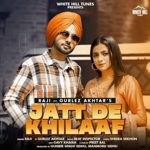 Download Jatt De Khilaaf Gurlez Akhtar, Raji mp3 song, Jatt De Khilaaf Gurlez Akhtar, Raji full album download