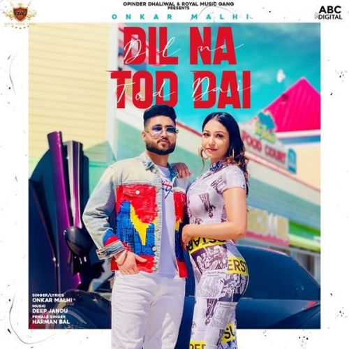 Onkar Malhi and Harman Bal mp3 songs download,Onkar Malhi and Harman Bal Albums and top 20 songs download