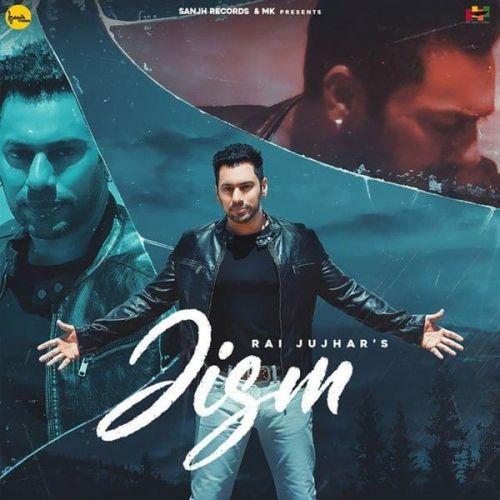 Rai Jujhar mp3 songs download,Rai Jujhar Albums and top 20 songs download