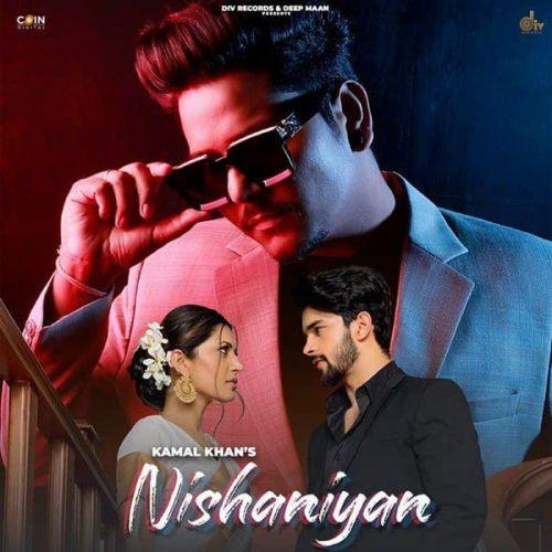 Nishaniyan by Kamal Khan