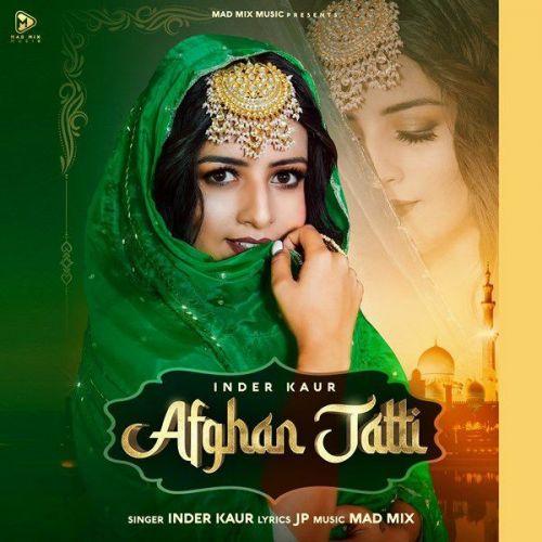 Afghan Jatti by Inder Kaur